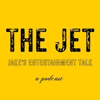 The Jet (Jake's Entertainment Talk)