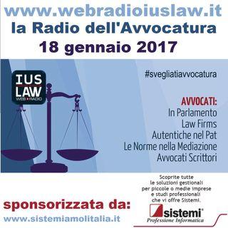 Mercoledì, 18 gennaio 2017 #SvegliatiAvvocatura - LIVE