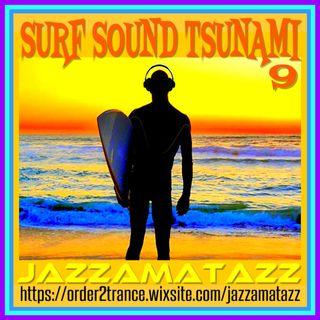 Jazzamatazz - Surf Sound Tsunami 9