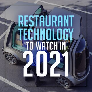 151. Restaurant Tech to Watch in 2021