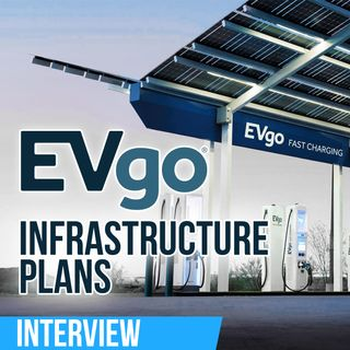 125. Fast Charging Infrastructure Plans | EVgo interview