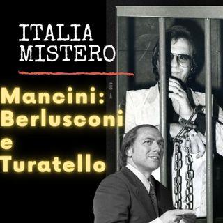 Antonio Mancini Berlusconi e Turatello