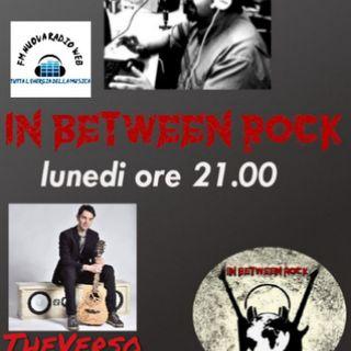 IN BETWEEN ROCK con Giuseppe Spataro  Rock e tante curiosità.. ospiti  *THEVERSO  ON AIR