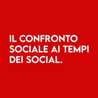 Il Confronto sociale ai tempi dei Social