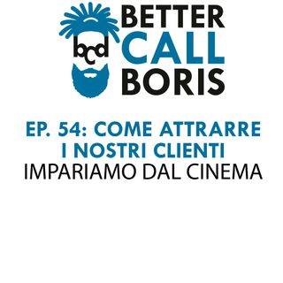 Better_Call_Boris_episodio_54_Pubblicita_e_Cinema
