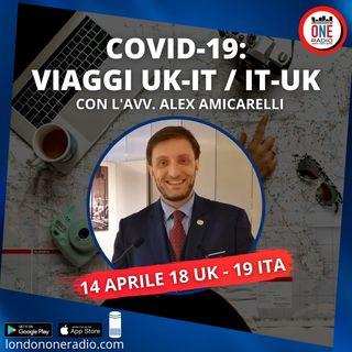 Prima Parte: Covid-19, viaggi UK-IT con l'Avv. Amicarelli