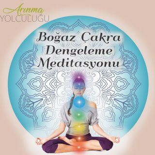 Boğaz Çakra Dengeleme Meditasyonu - 5. Çakra