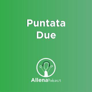 AllenaPodcast Puntata 2