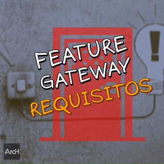 Desenhando um Feature Gateway (parte1 - requisitos)