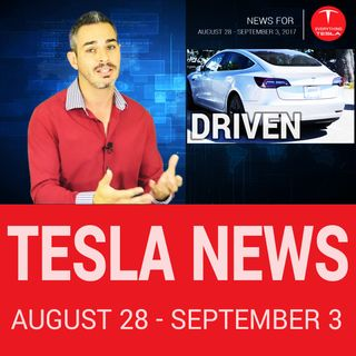 Tesla News Digest - September 3, 2017