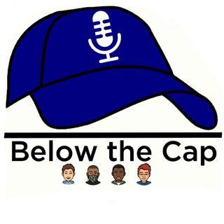Below The Cap Episode 1