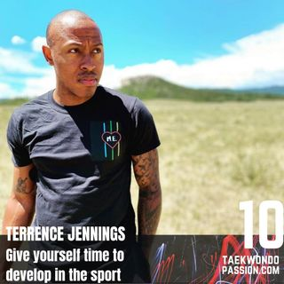 Terrence Jennings - Give yourself time to develope in the sport