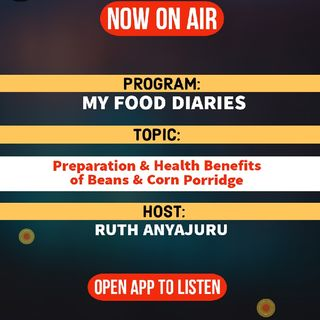 My Food Diaries | Preparation & Health Benefits Of Beans & Corn Porridge