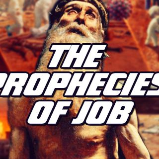 NTEB RADIO BIBLE STUDY: The Book Of Job Is Chock Full Of End Times Bible Prophecies That Are On The Verge Of Fulfillment In This Generation