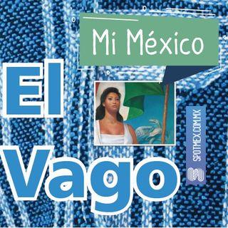 El Vago #5 - Mi México