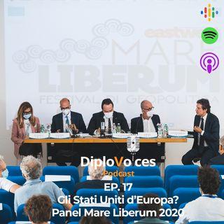 EP.17 Gli Stati Uniti d'Europa? - Panel Mare Liberum 2020
