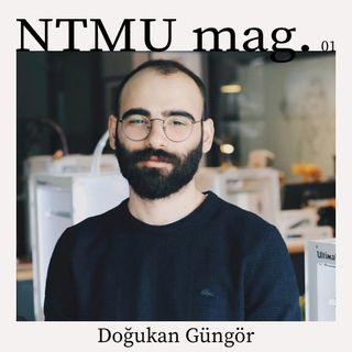 NTMU mag. - Doğukan Güngör