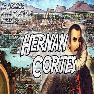 Podcast Storia - Hernan Cortes