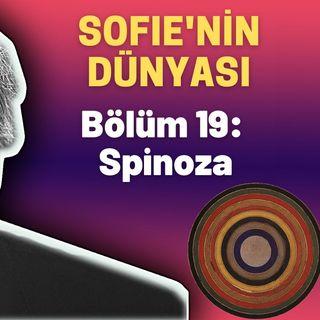 Sesli Kitap - Sofie'nin Dünyası - 19. Bölüm: Spinoza