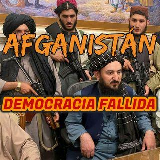 AFGANISTÁN, UNA DEMOCRACIA PERDIDA.