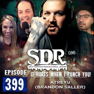 Atreyu (Brandon Saller) - It Hurts When I Punch You!