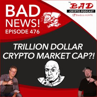 Trillion Dollar Crypto Market Cap?! Bad News For Jan 6th