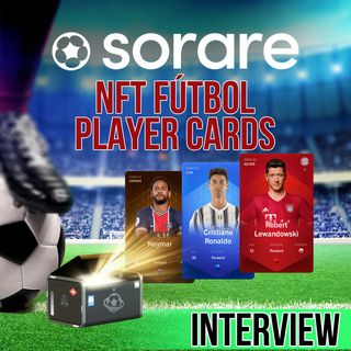 187. NFT Fantasy Football Player Cards | Sorare interview