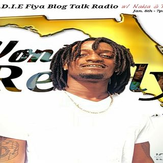 Endie Fiya: LIVE with Tampa Story Telling Rap Sensation ~ Von Really