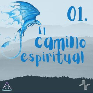 01: El Camino Espiritual