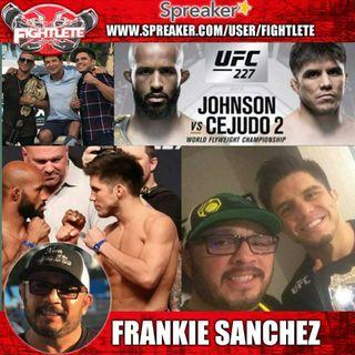 UFC 227 Champ Henry Cejudo's Team Member Frankie Sanchez
