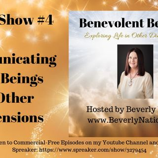 Radio Show #4 Communicating with Beings in Other Dimensions