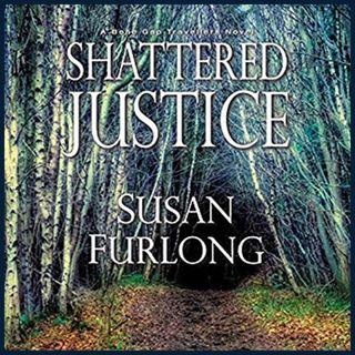 SUSAN FURLONG - Shattered Justice