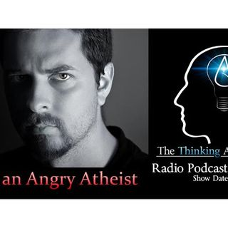 I'm an Angry Atheist
