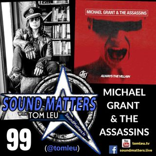 099: Michael Grant & The Assassins