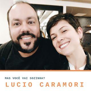 Mas Voce Vai Sozinha? S01E07:  percebendo o Japão em São Paulo com Lucio Caramori