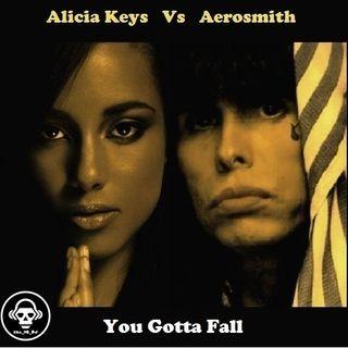 Kill_mR_DJ - You Gotta Fall (Alicia Keys VS Aerosmith)