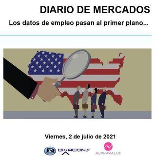 DIARIO DE MERCADOS Viernes 2 Julio