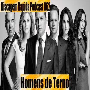 DRP 062: Suits, Homens de Terno