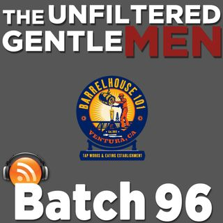 Batch96: Live from Barrelhouse 101