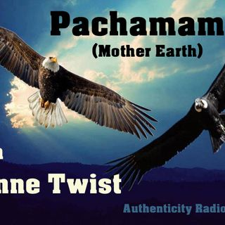 Pachamama with - Lynne Twist