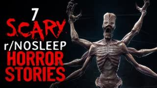 7 SCARY r/nosleep Horror Stories to lay down and sleep to