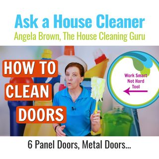 How to Clean Doors, 6 Panel Doors, Metal Doors