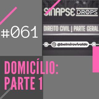 061 | Domicílio (Parte 1)