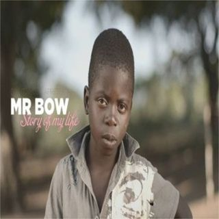 Mr. Bow - Story Of My Life (Marrabenta)