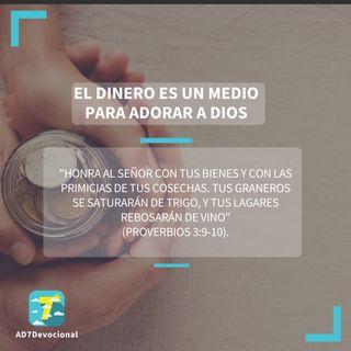 4 de mayo - El dinero es un medio para adorar a Dios - Una Nueva Versión de Ti 2.0 - Devocional Jóvenes