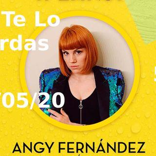 Angy Fernenadez | No te lo pierdas 54 (26/05/20)