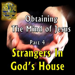 04—Strangers In God's House