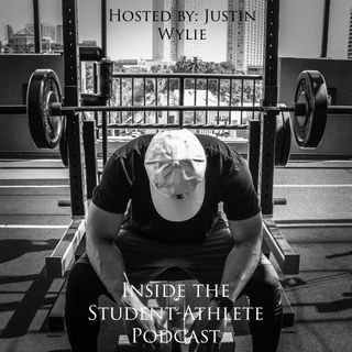 Inside the Student-Athlete Podcast EP 7 (FT. Andrew Martinez)
