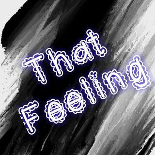 That Feeling