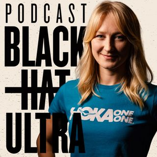 #31 Katarzyna Solińska - proste życie, ultra radość - Black Hat Ultra - podcast